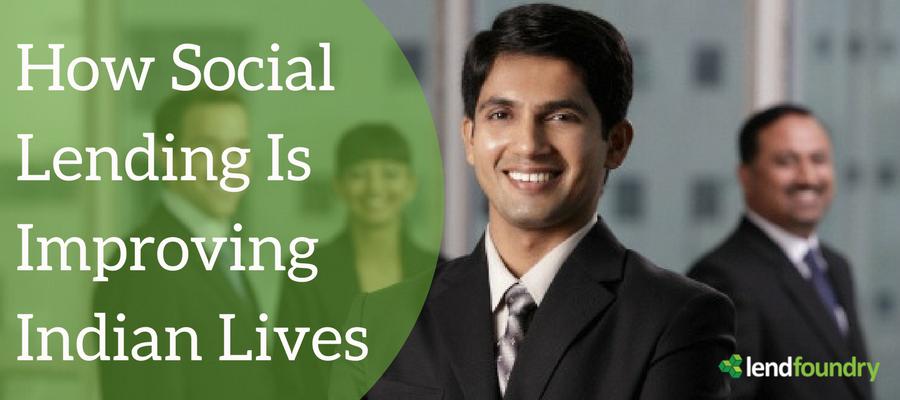 How Social Lending is Improving Indian Lives